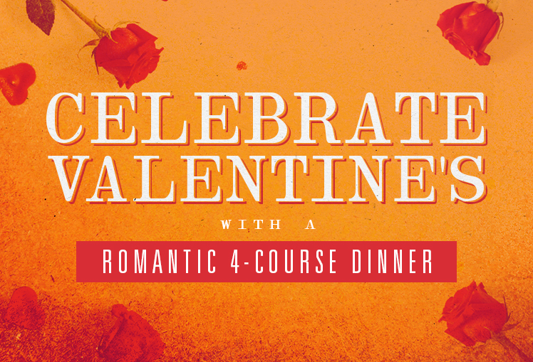 "Orange background with red roses and hearts bordering text that says ""Celebrate Valentine's with a romantic 4-course dinner"""